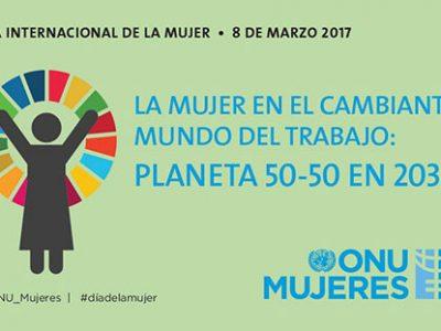 Lema de la ONU para el día internacional de la mujer 2017